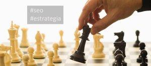 seo y estrategia