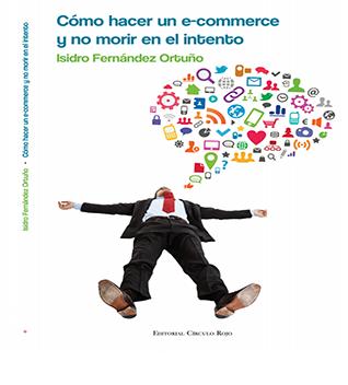 como hacer ecommerce - Cómo crear un eCommerce (libro ayuda)
