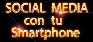 social media para smartphones 300x136 - social-media-para-smartphones